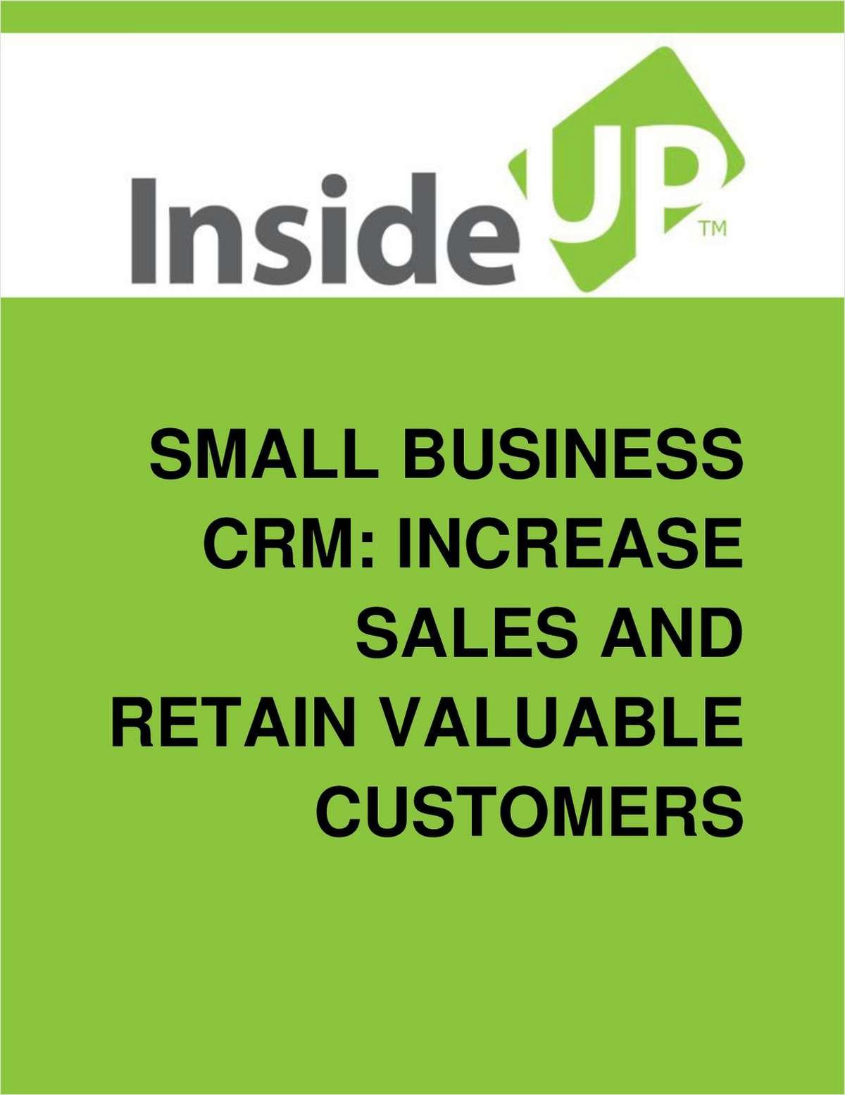 Small Business CRM Systems: How To Increase Sales And Retain Valuable Customers