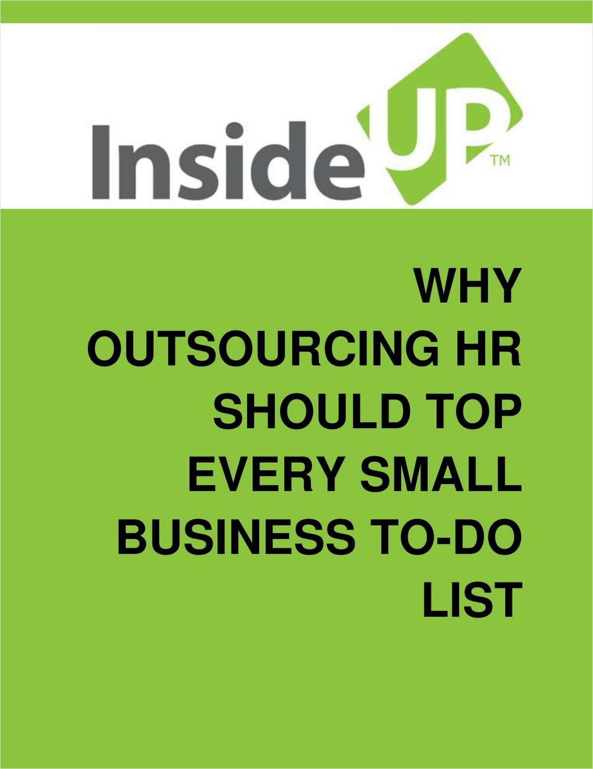 Why Outsourcing The HR Function Should Top Every Small Business To-Do List