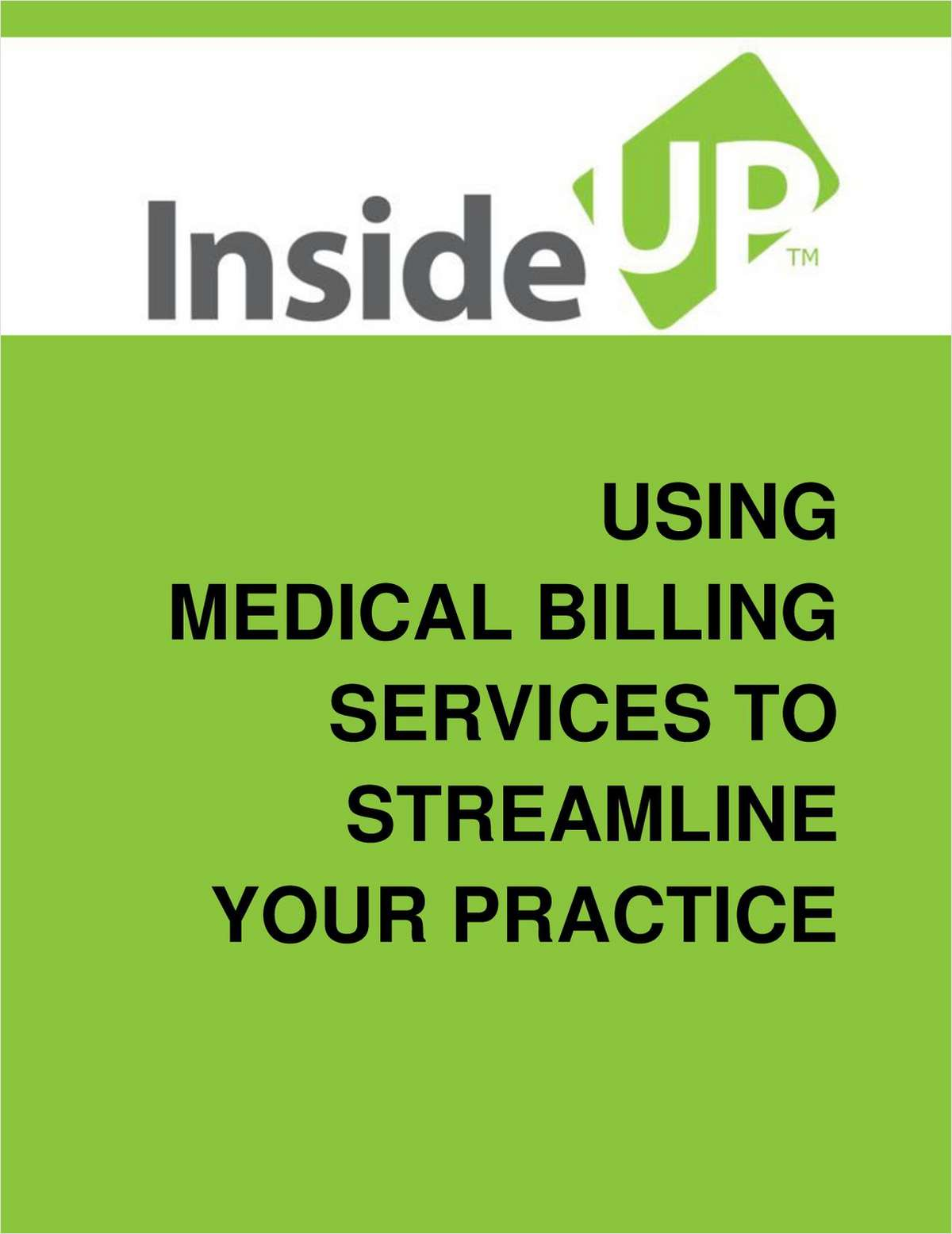 Using Medical Billing Services To Streamline Your Practice