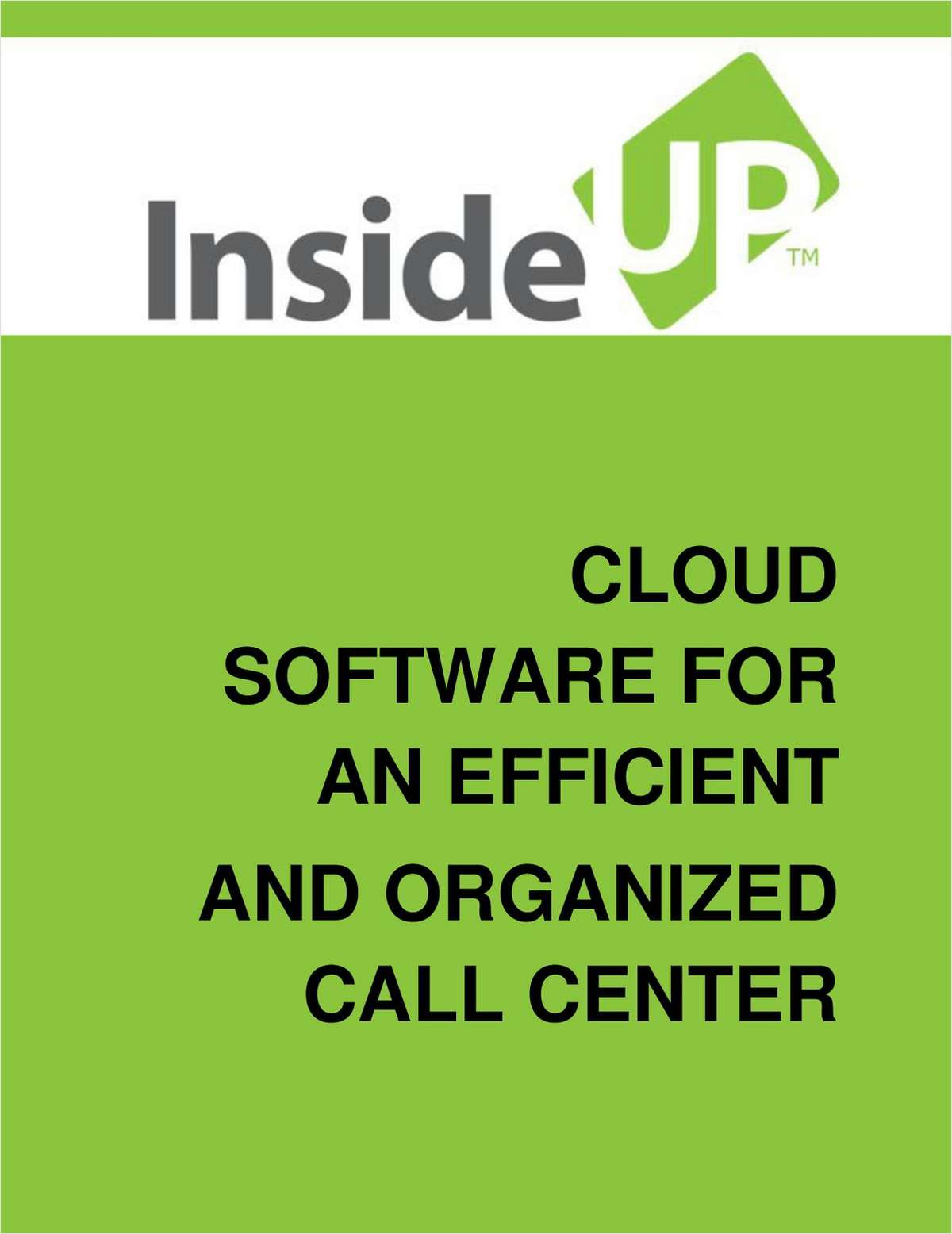Cloud Software For An Efficient and Organized Call Center