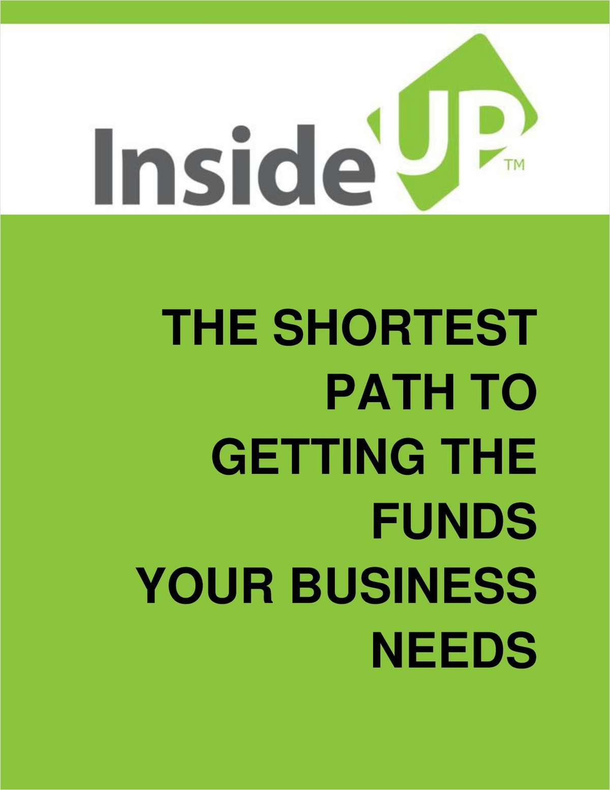 The Shortest Path to Getting the Funds Your Business Needs