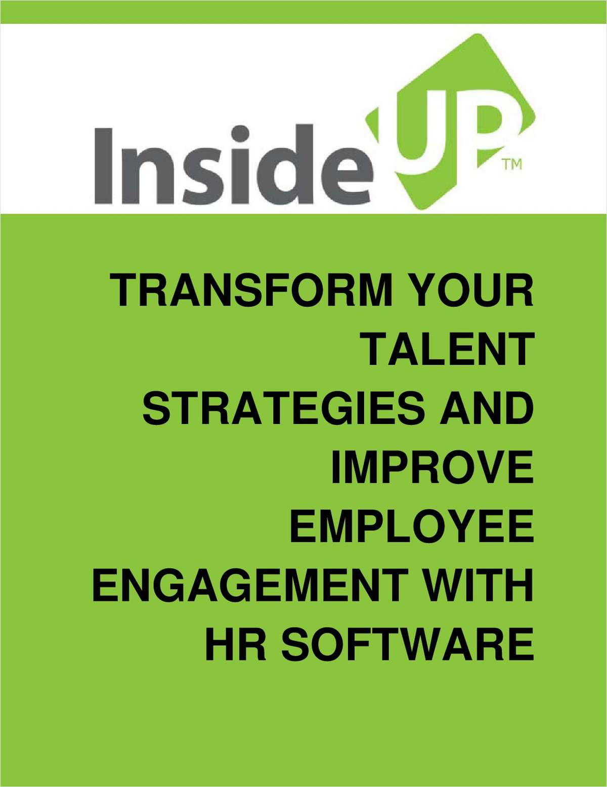 How HR Software Can Transform Your Talent Strategies and Improve Employee Engagement