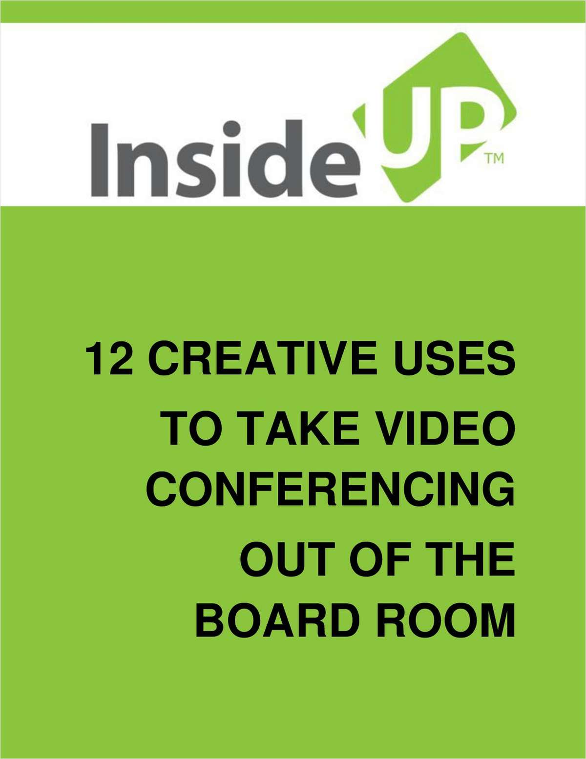 12 Creative Uses to Take Video Conferencing Out of the Boardroom
