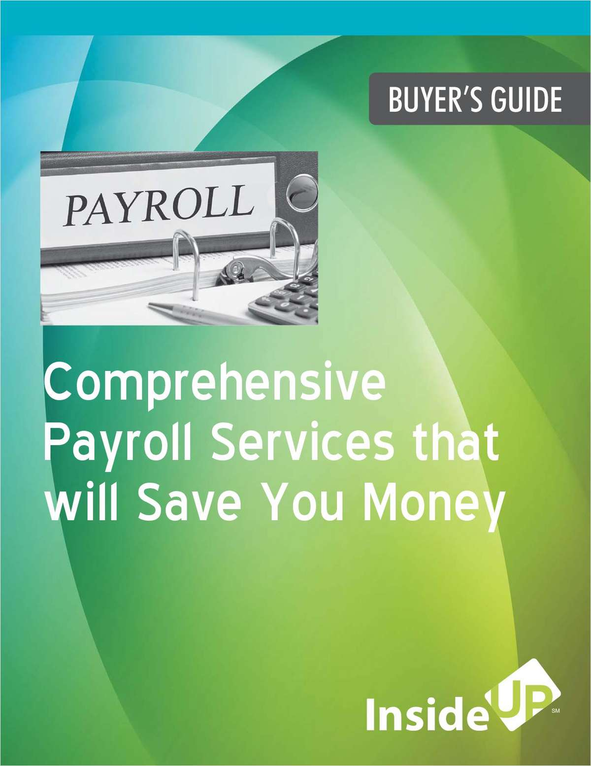 Comprehensive Payroll Services that will Save You Money