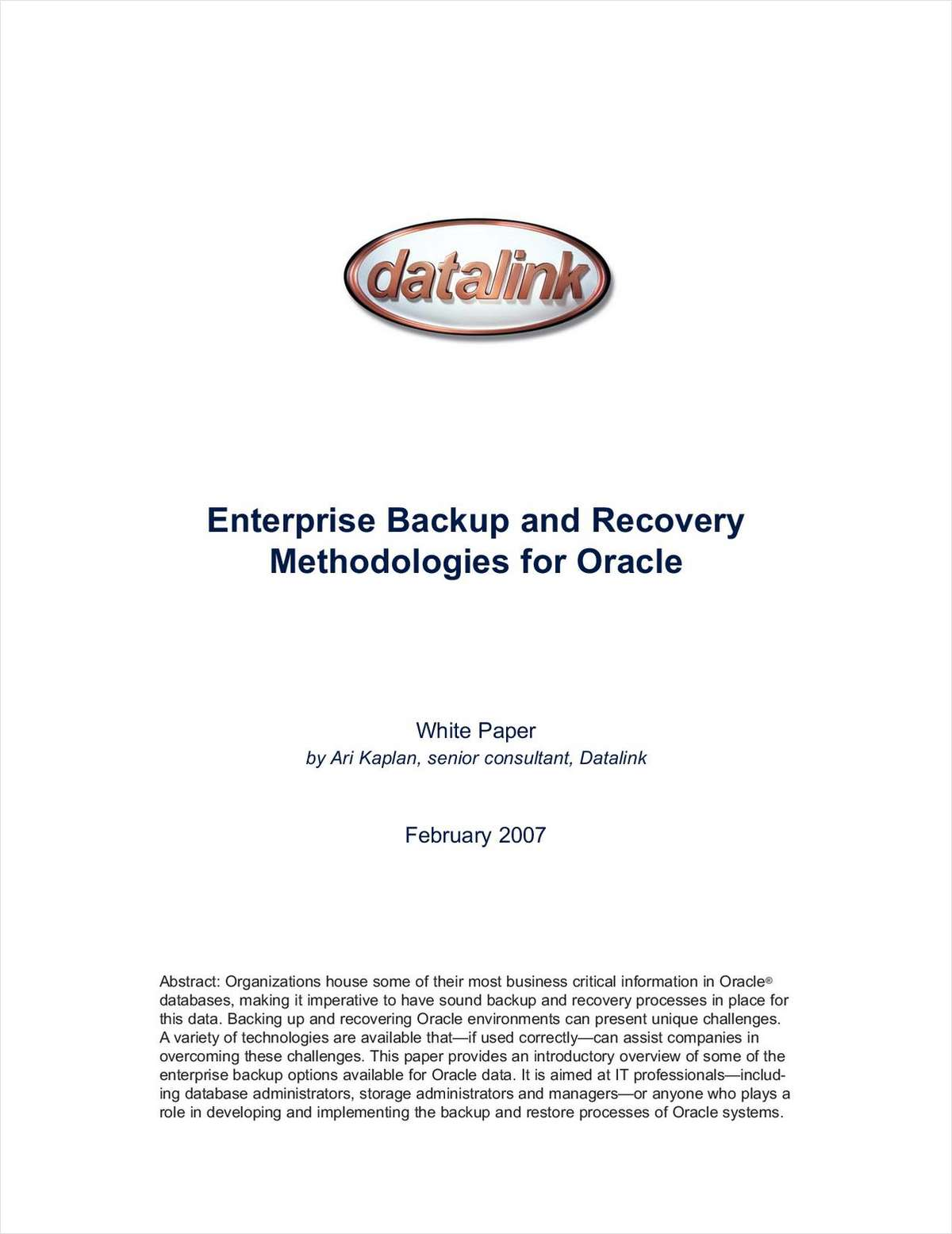 Enterprise Backup and Recovery Methodologies for Oracle