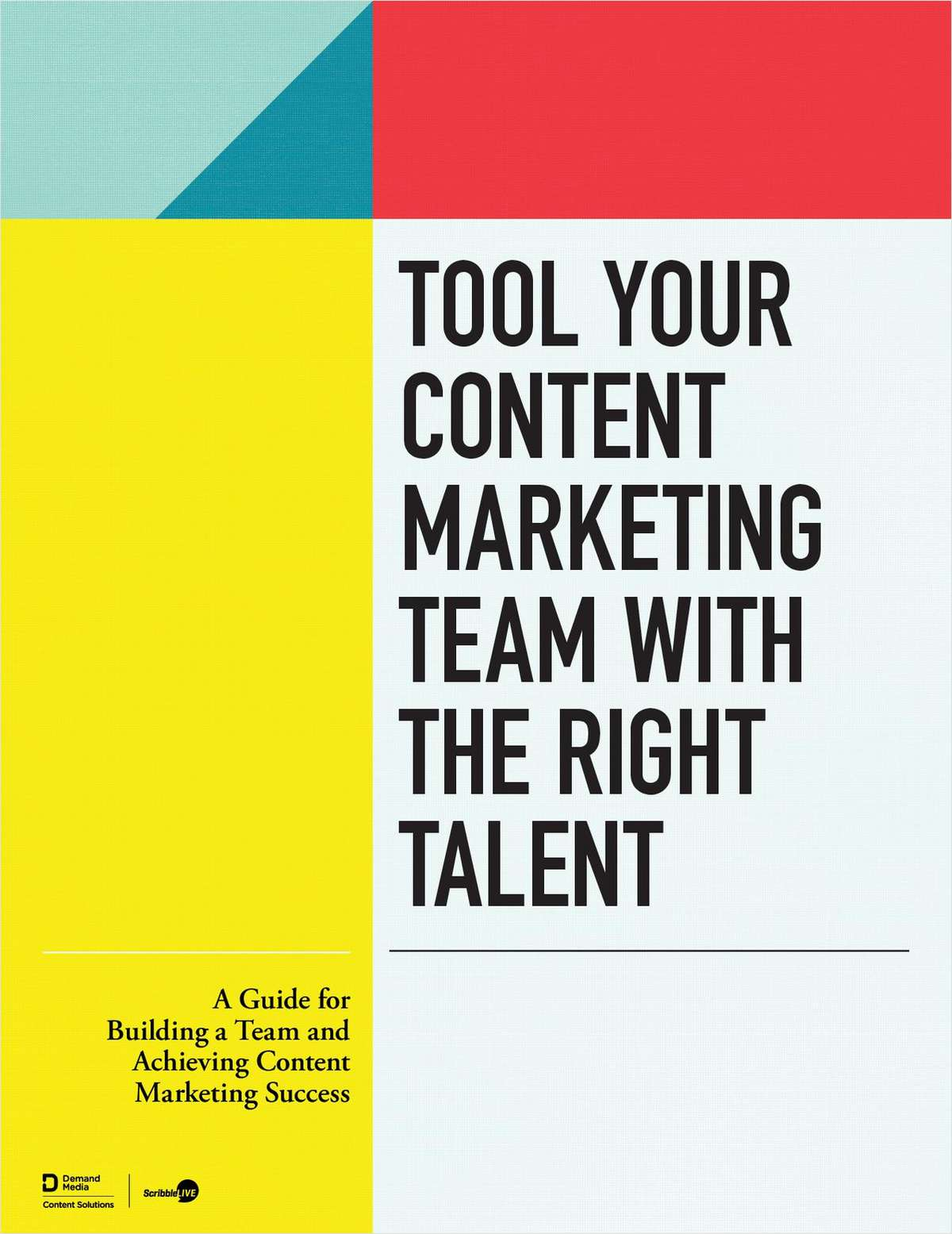 Tool Your Content Marketing Team with the Right Talent