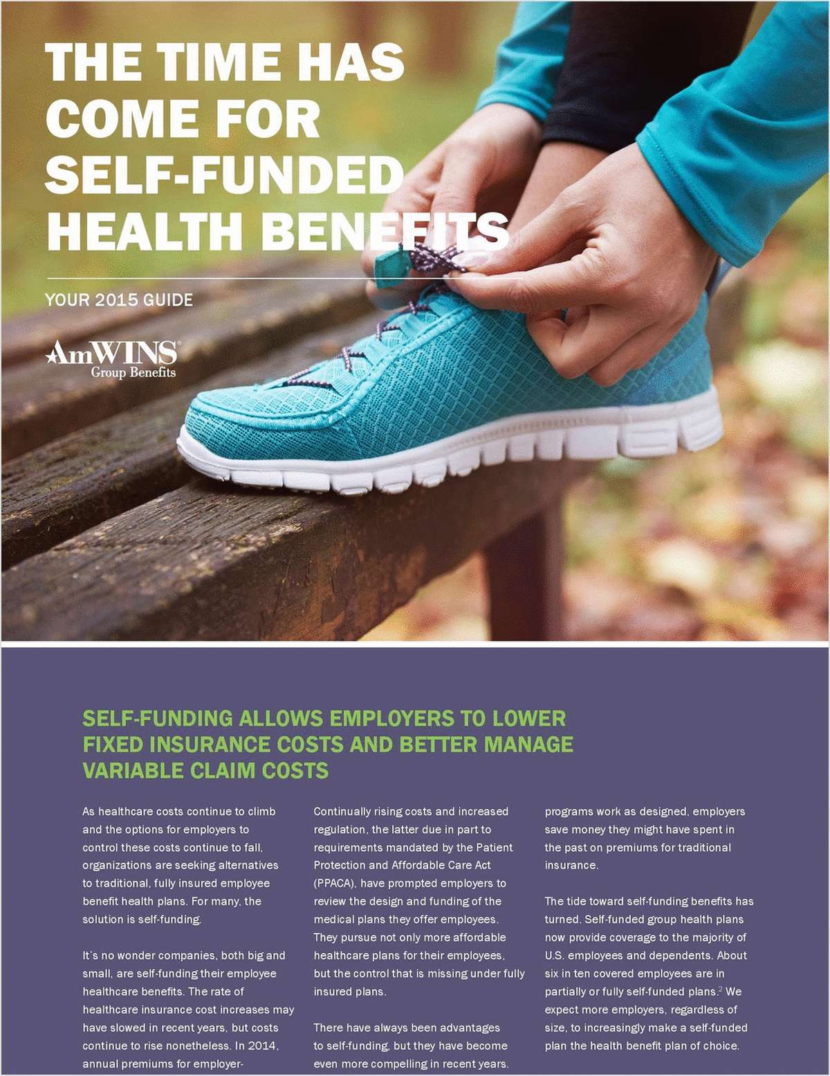 The Time Has Come for Self-Funded Health Benefits