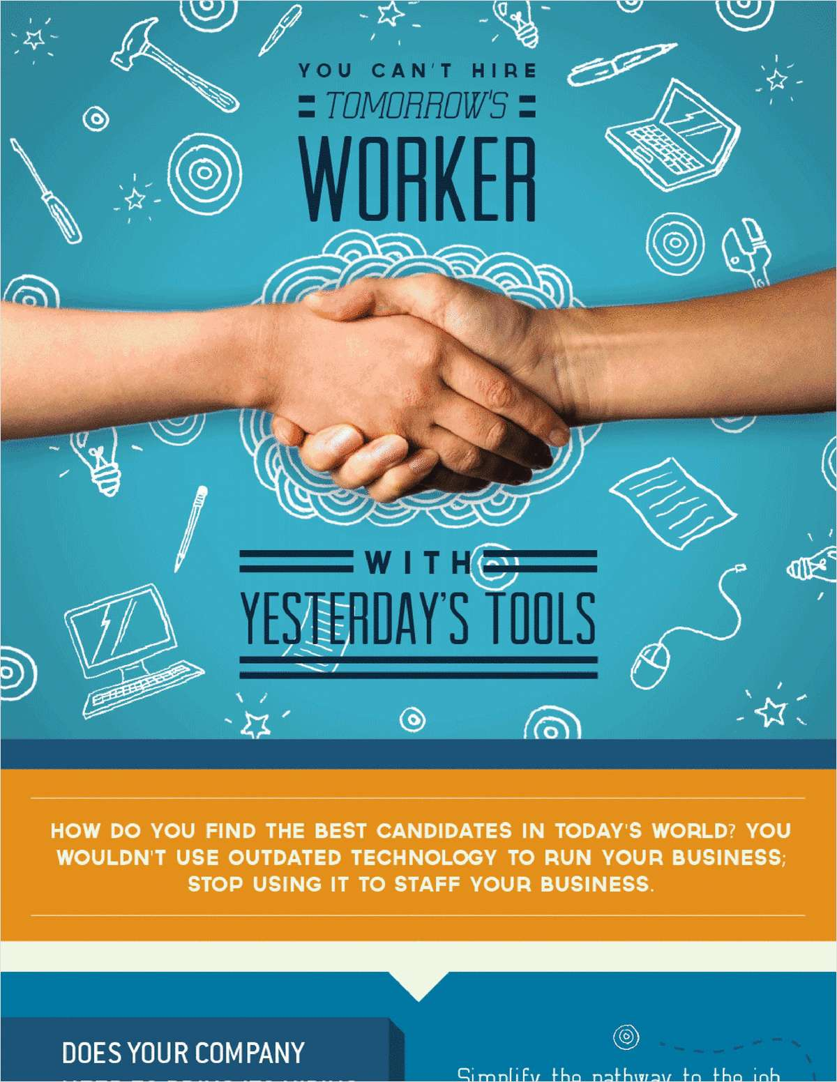 You Can't Hire Tomorrow's Workers with Yesterday's Tools