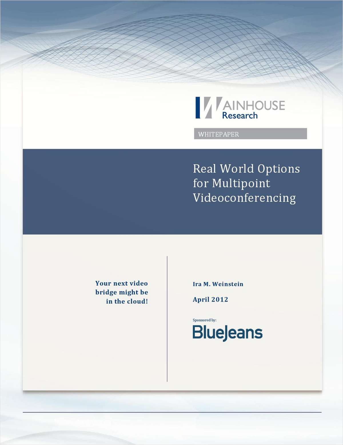 Real-World Options for Multipoint Videoconferencing
