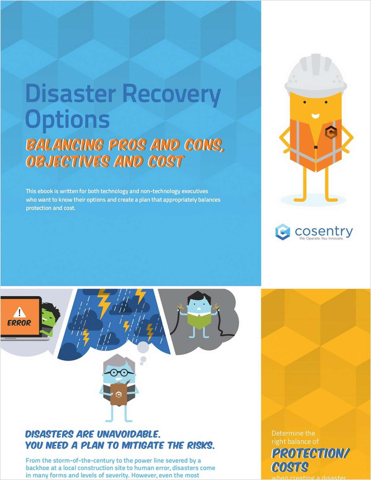 IT Leaders: Understand Your Options for Disaster Recovery Planning