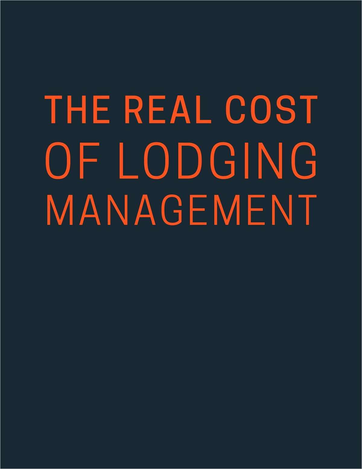 The Real Cost of Lodging Management