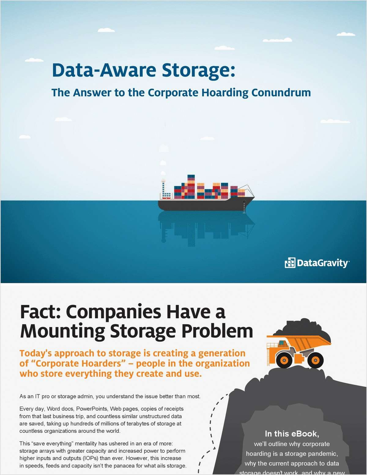 Data-Aware Storage: The Answer to the Corporate Hoarding Conundrum