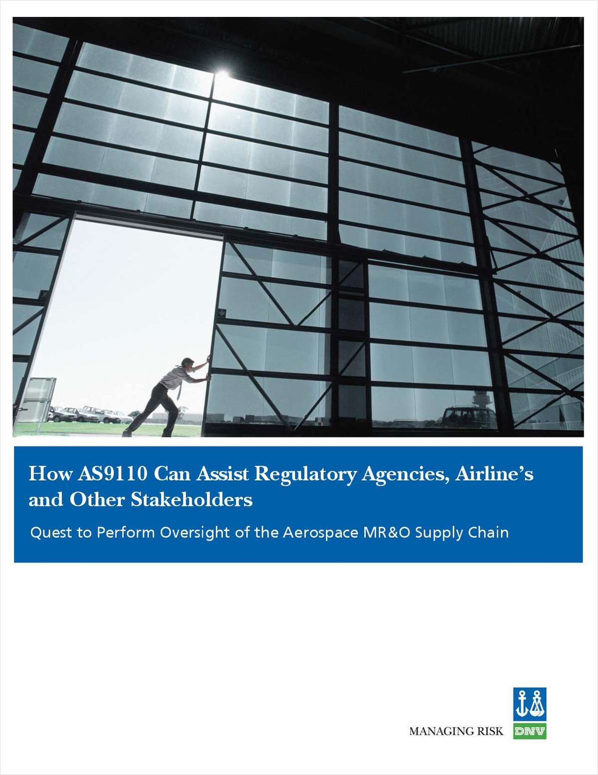 How AS9110 Can Assist Regulatory Agencies, Airlines and Other Stakeholders