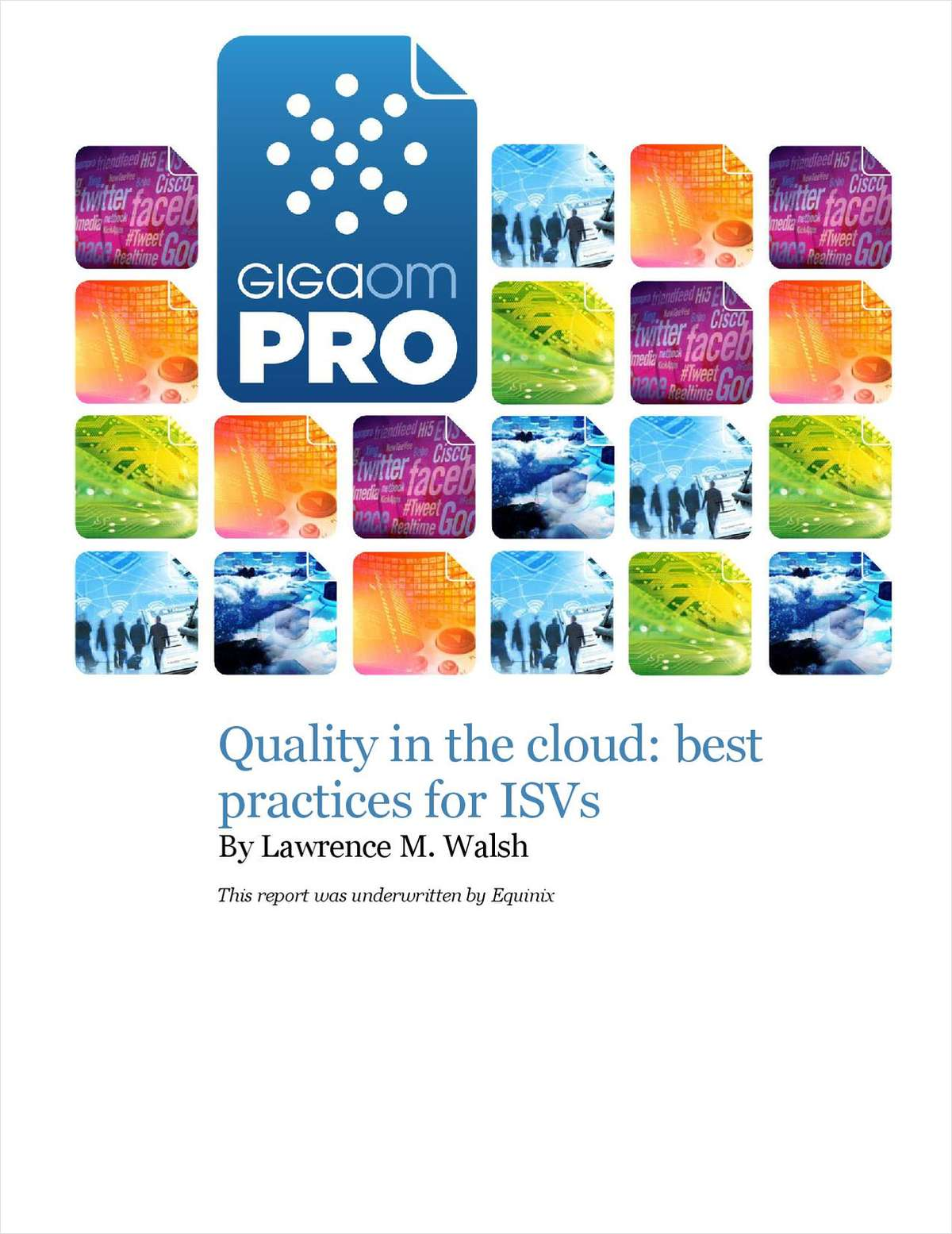 Quality in The Cloud: Best Practices For ISVs