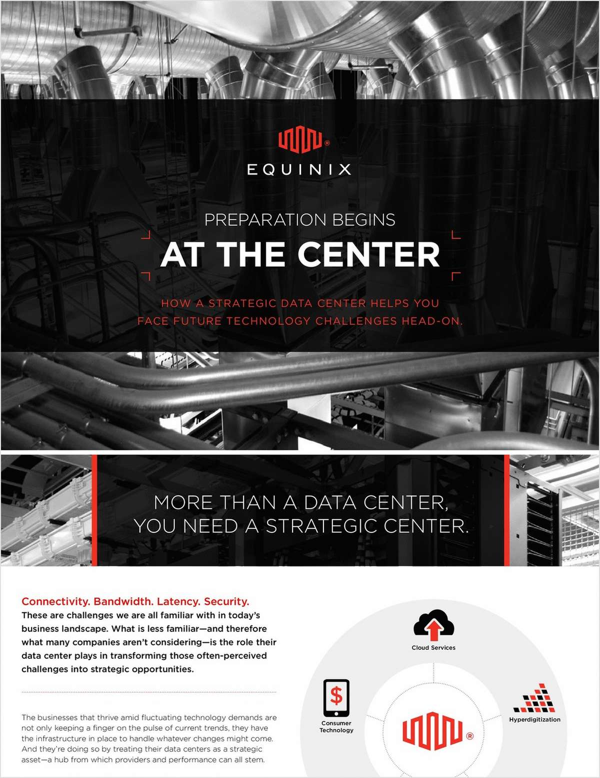 FACE FUTURE TECHNOLOGY CHALLENGES HEAD ON WITH A STRATEGIC DATA CENTER