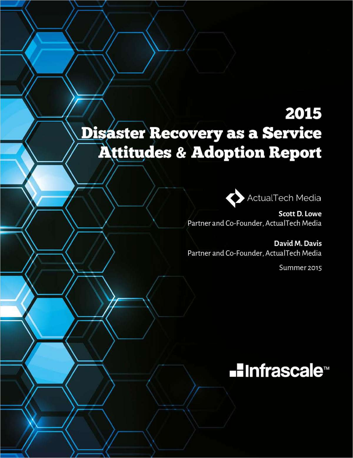 Disaster Recovery as a Service: Attitudes & Adoption Report