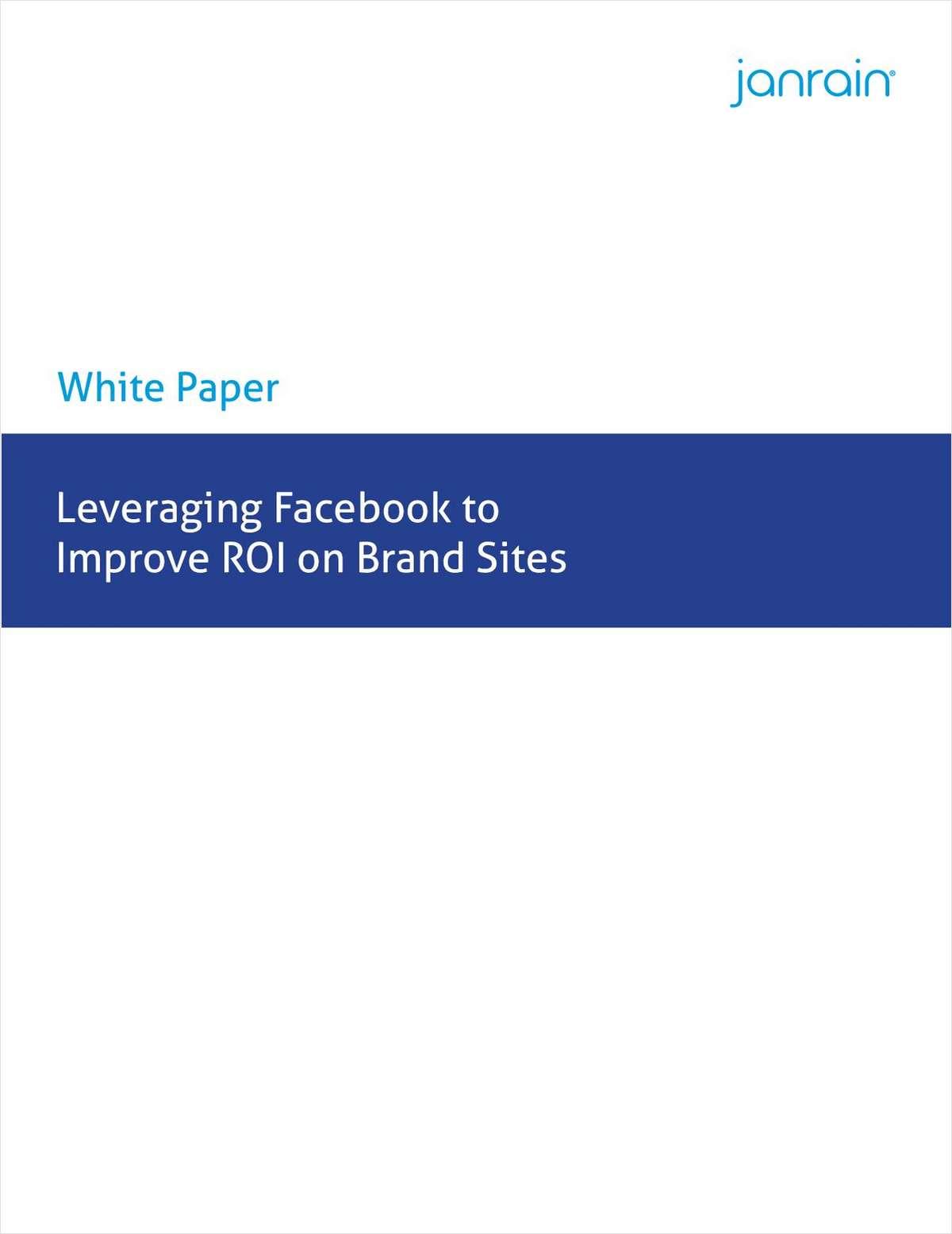 Leveraging Facebook to Improve ROI on Brand Sites