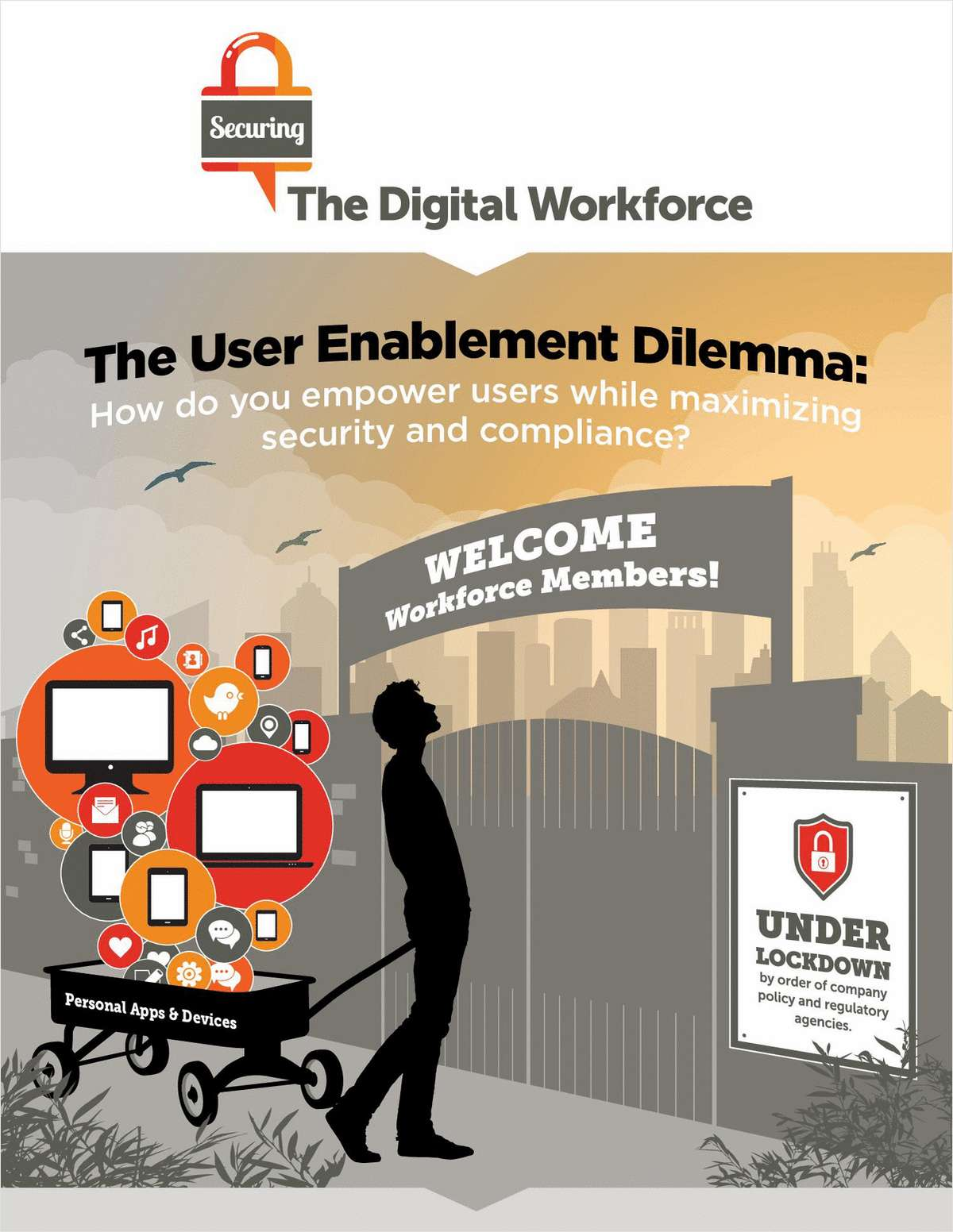 Empower Users While Maximizing Security and Compliance