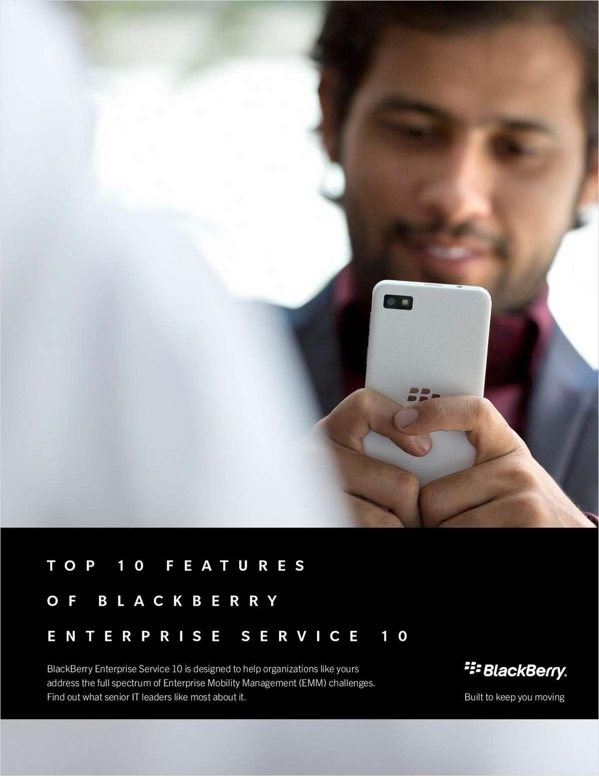 Top 10 Features of BlackBerry Enterprise Service 10