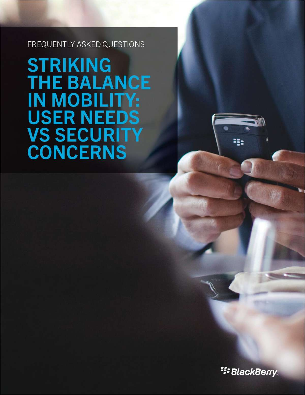 Striking the Balance in Mobility: User Needs VS Security Concerns (FAQs)