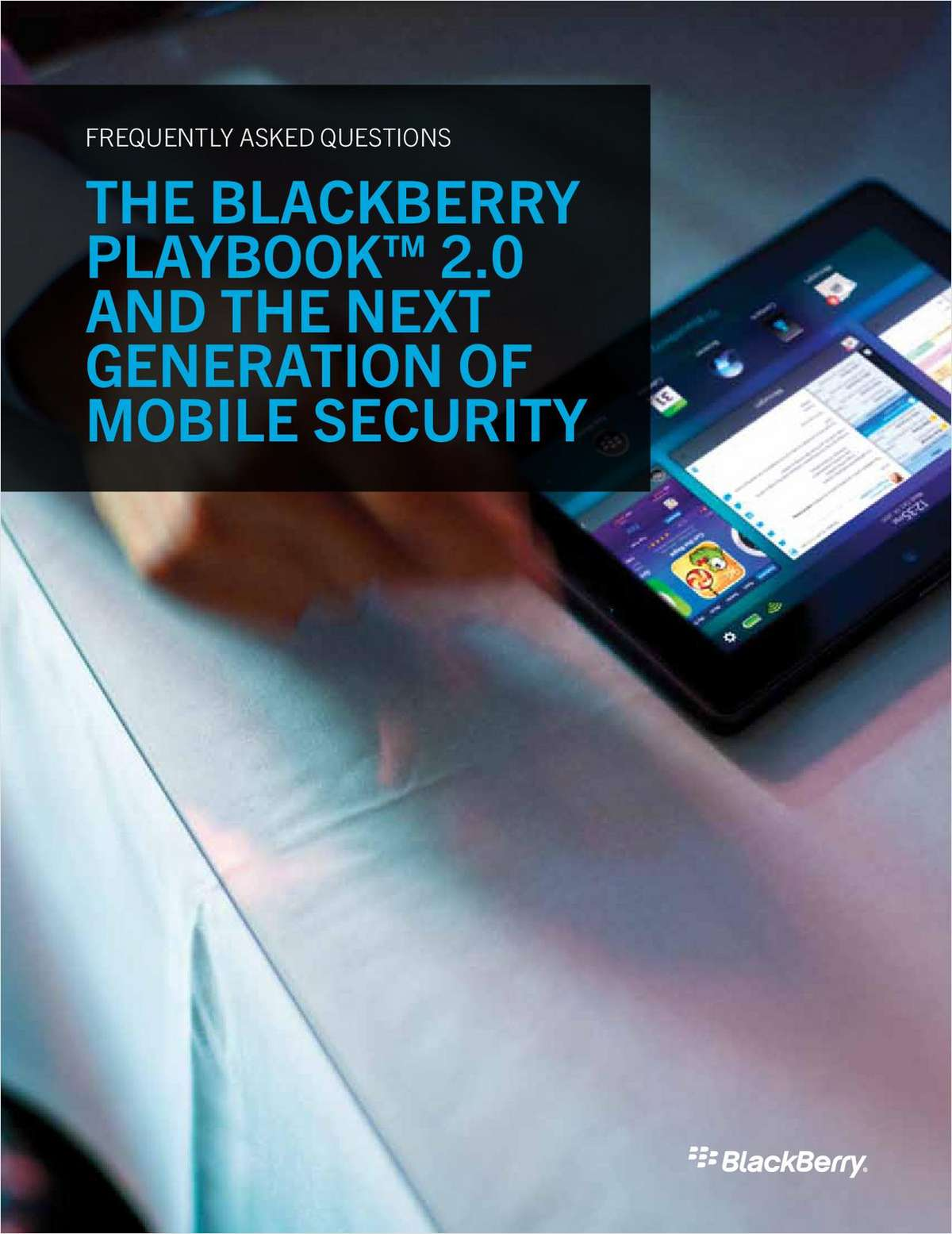 The BlackBerry PlayBook 2.0 and the Next Generation of Mobile Security
