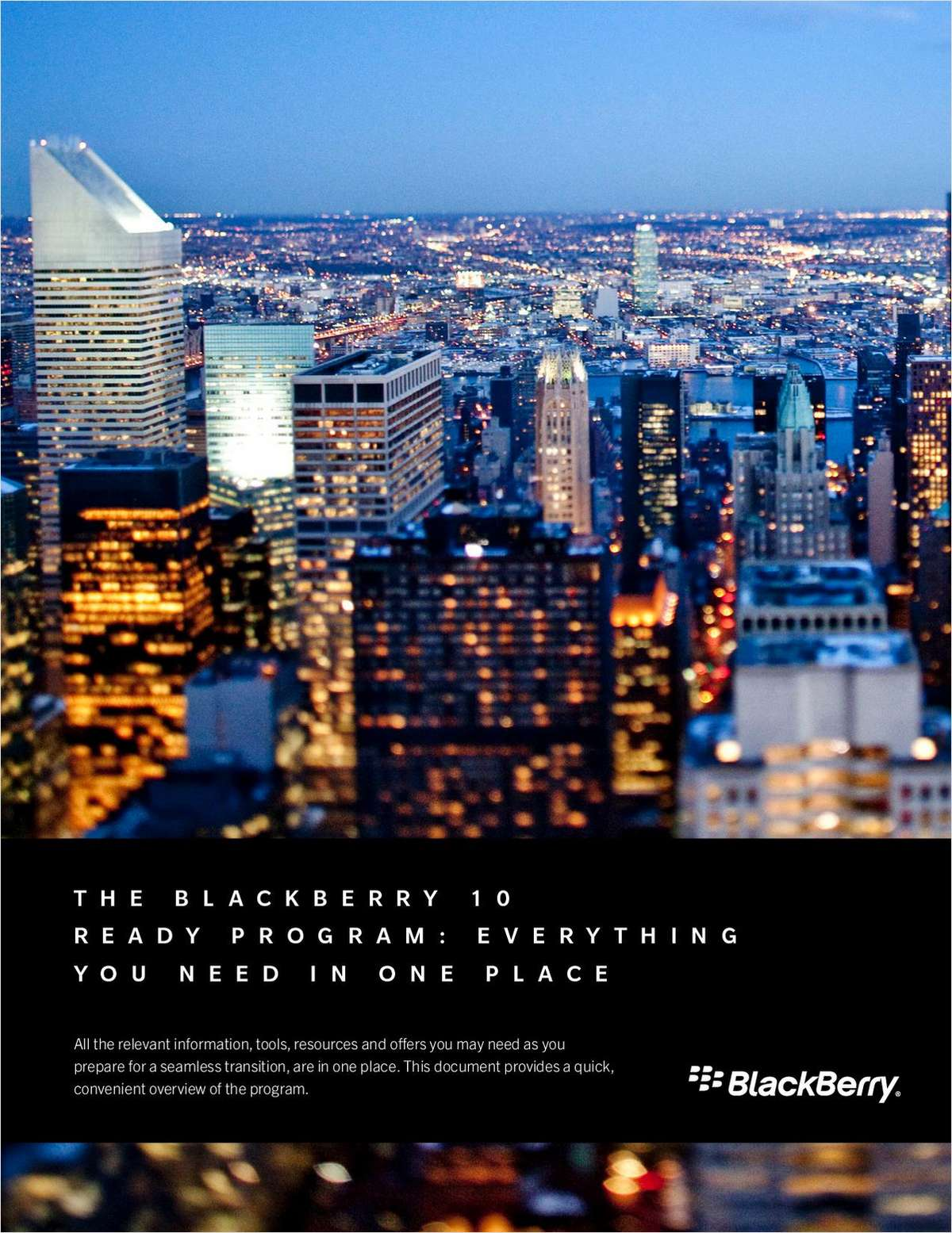 The BlackBerry 10 Ready Program: Everything You Need in One Place