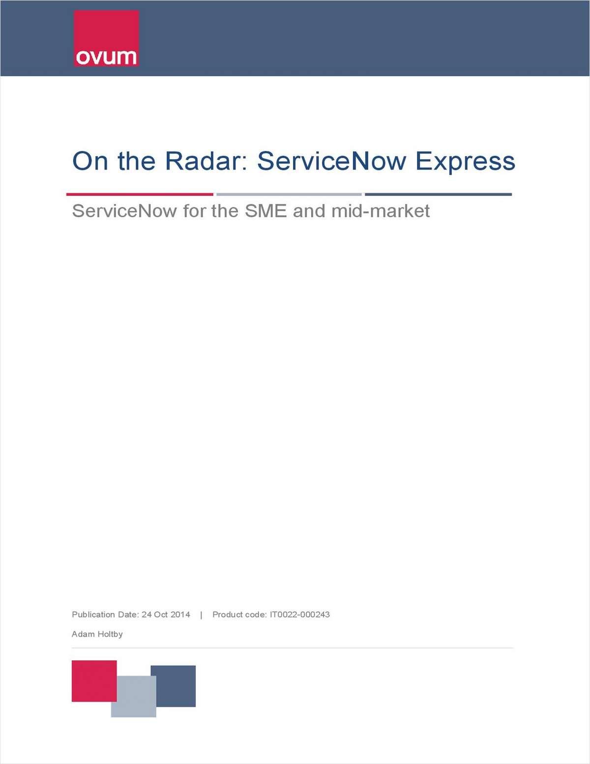 ServiceNow Express: Ovum Analyst Report