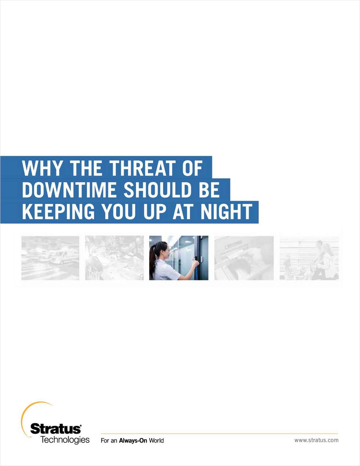 Why the Threat of Downtime Should Be Keeping You Up at Night