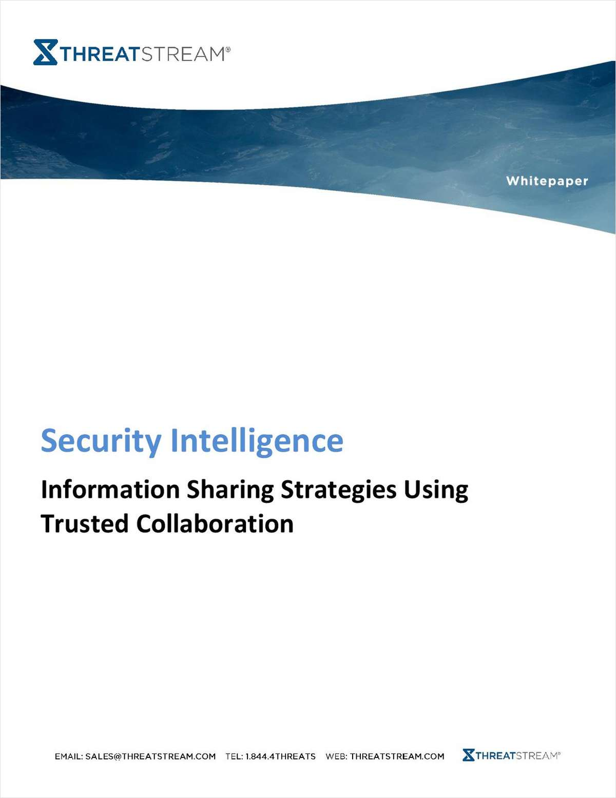 Security Intelligence: Information Sharing Strategies Using Trusted Collaboration