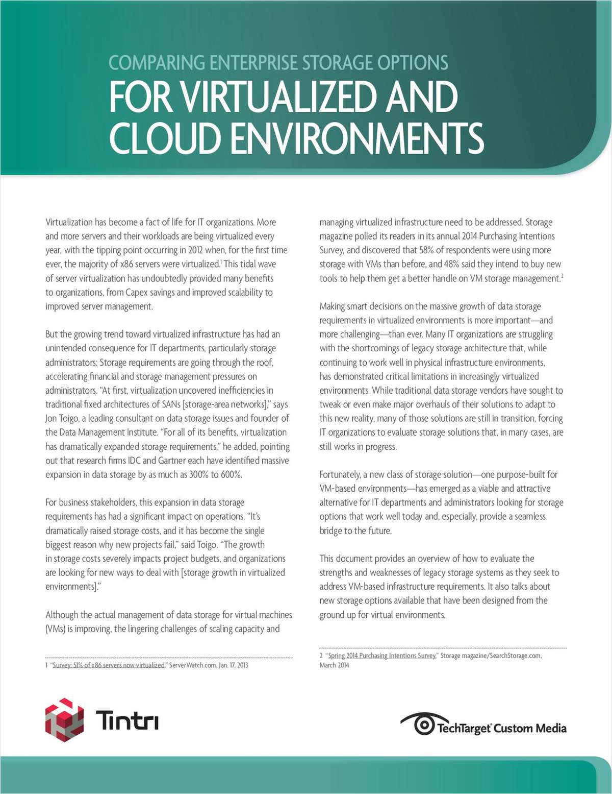 Comparing Enterprise Storage Options For Virtualized and Cloud Environments