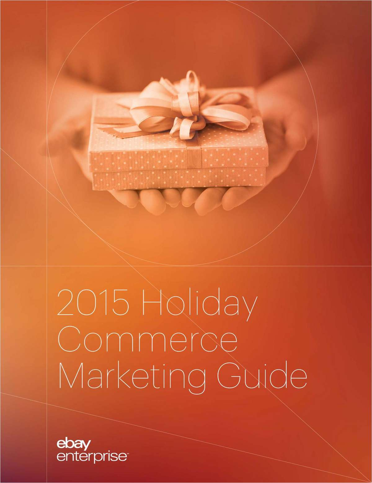 2015 Holiday Commerce Marketing Guide
