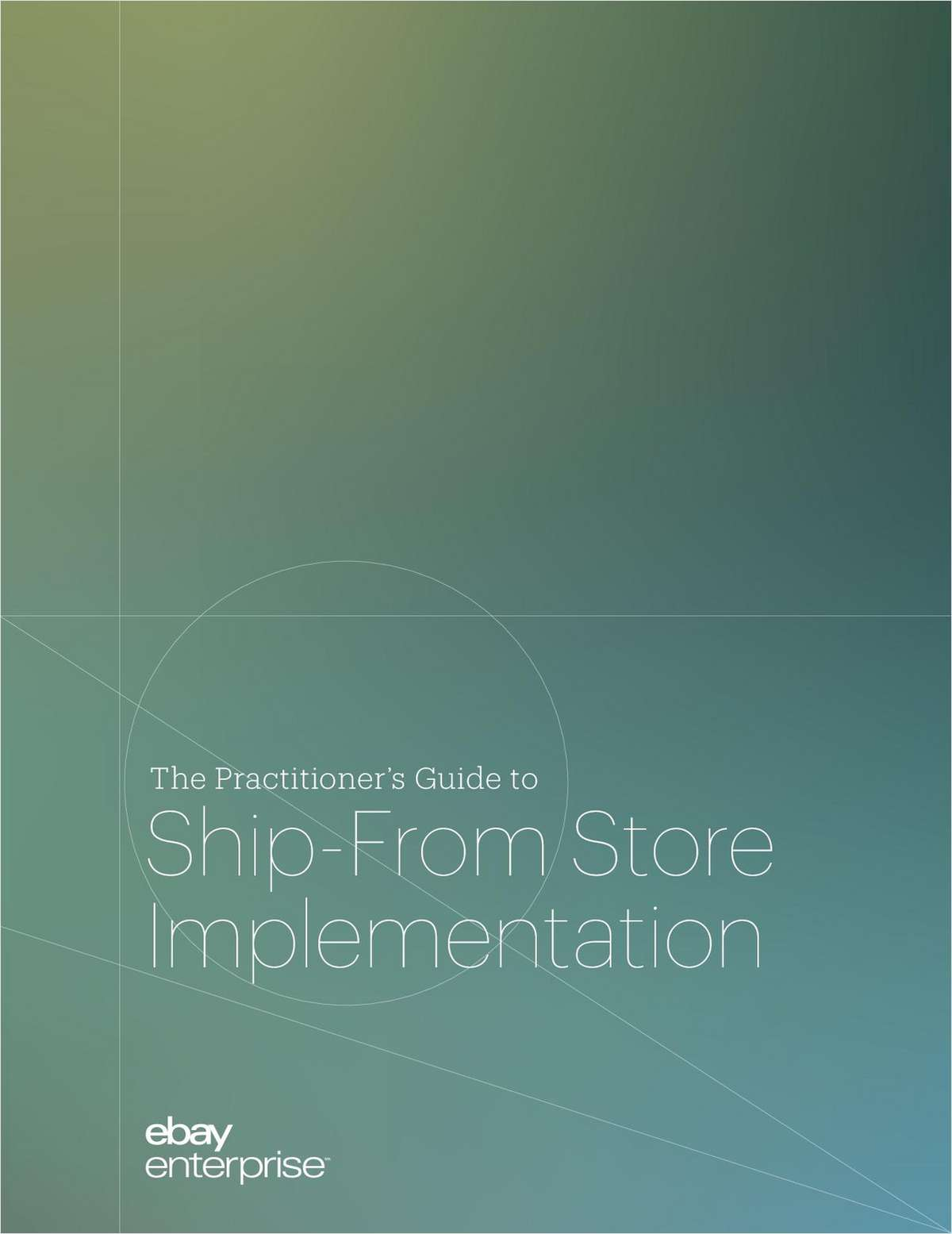 The Practitioner's Guide to Ship-From Store Implementation
