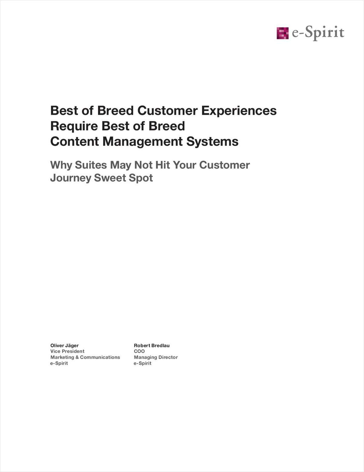 Treat Your Customers Better with Best of Breed Content Management Systems