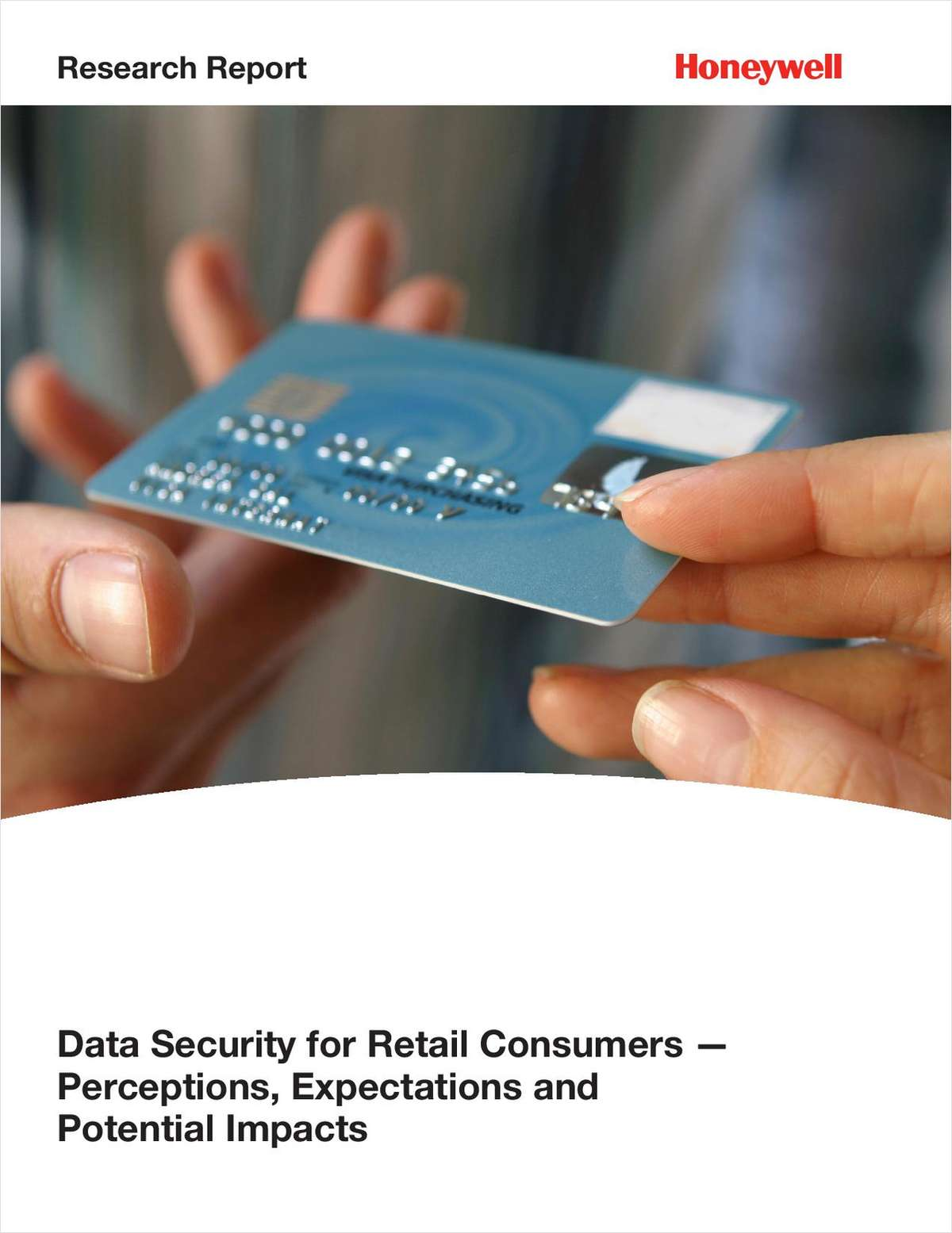 Data Security for Retail Customers – Perceptions, Expectations and Potential Impacts