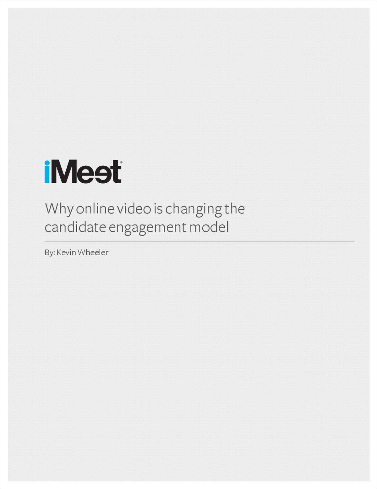 How Online Video is Changing the Candidate Engagement Model