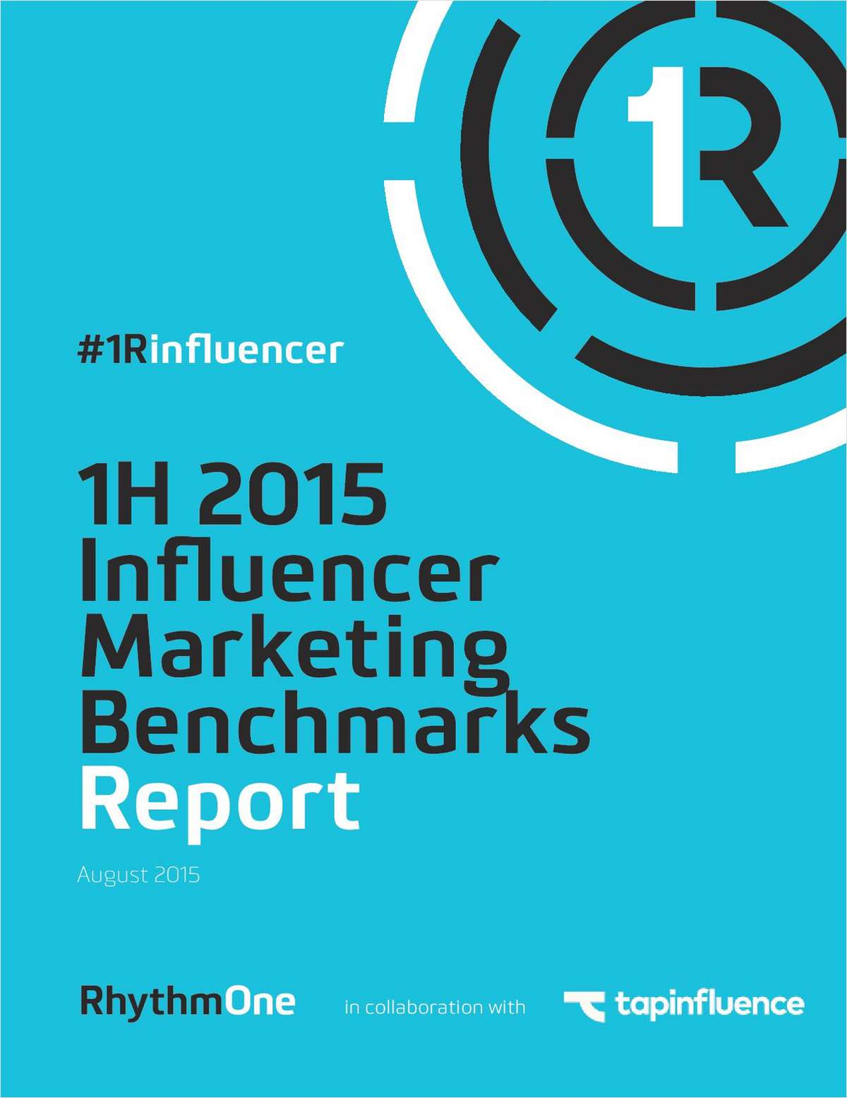 1H 2015 Influencer Marketing Benchmarks Report