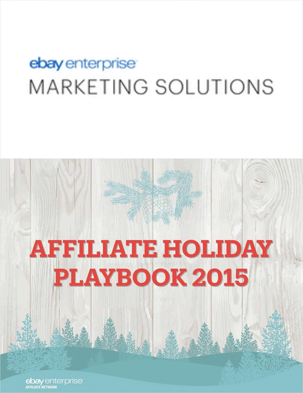 Affiliate Holiday Playbook 2015
