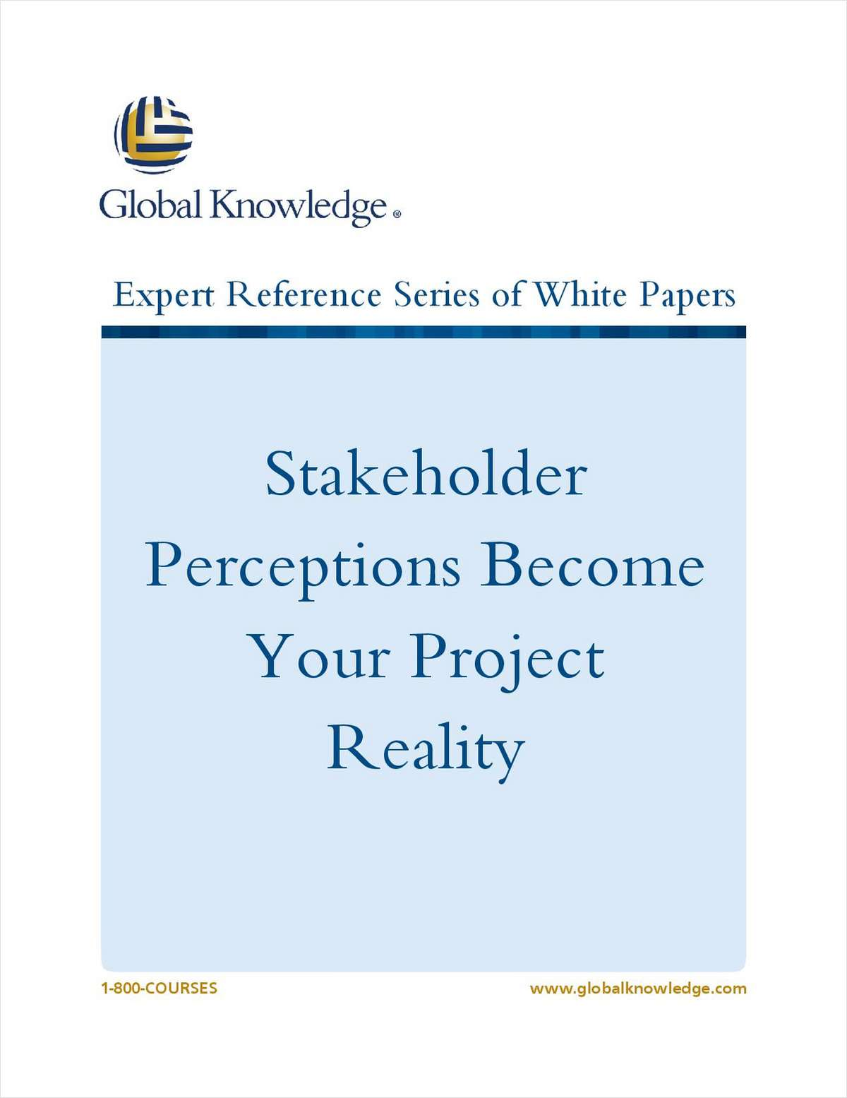 Stakeholder Perceptions Become Your Project Reality