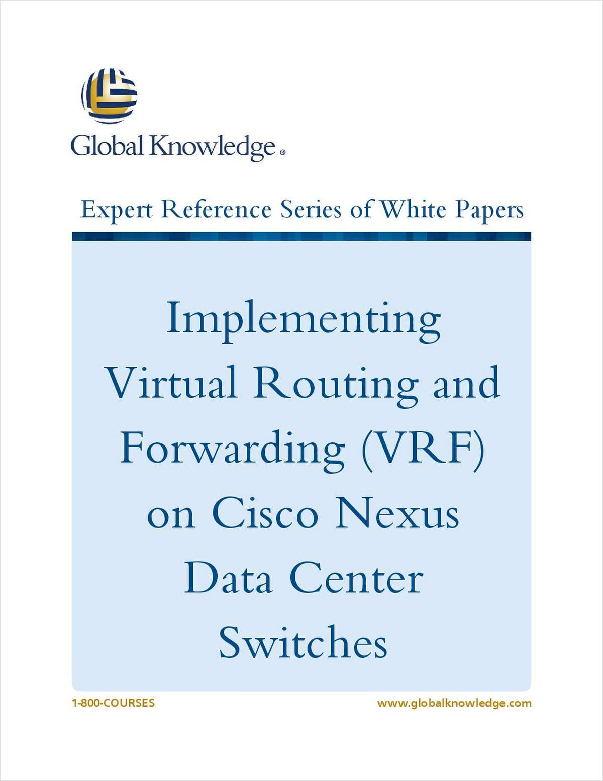 Implementing Virtual Routing and Forwarding (VRF) on Cisco Nexus Data Center Switches