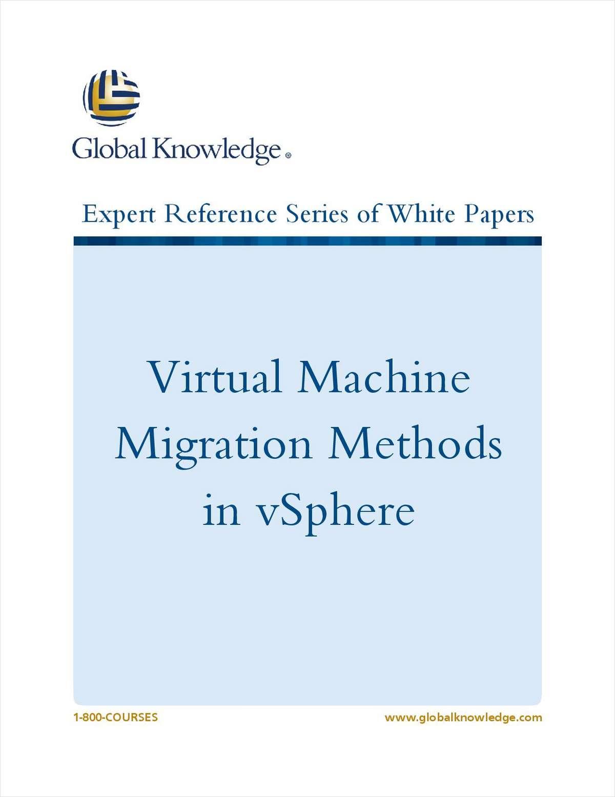 Virtual Machine Migration Methods in vSphere
