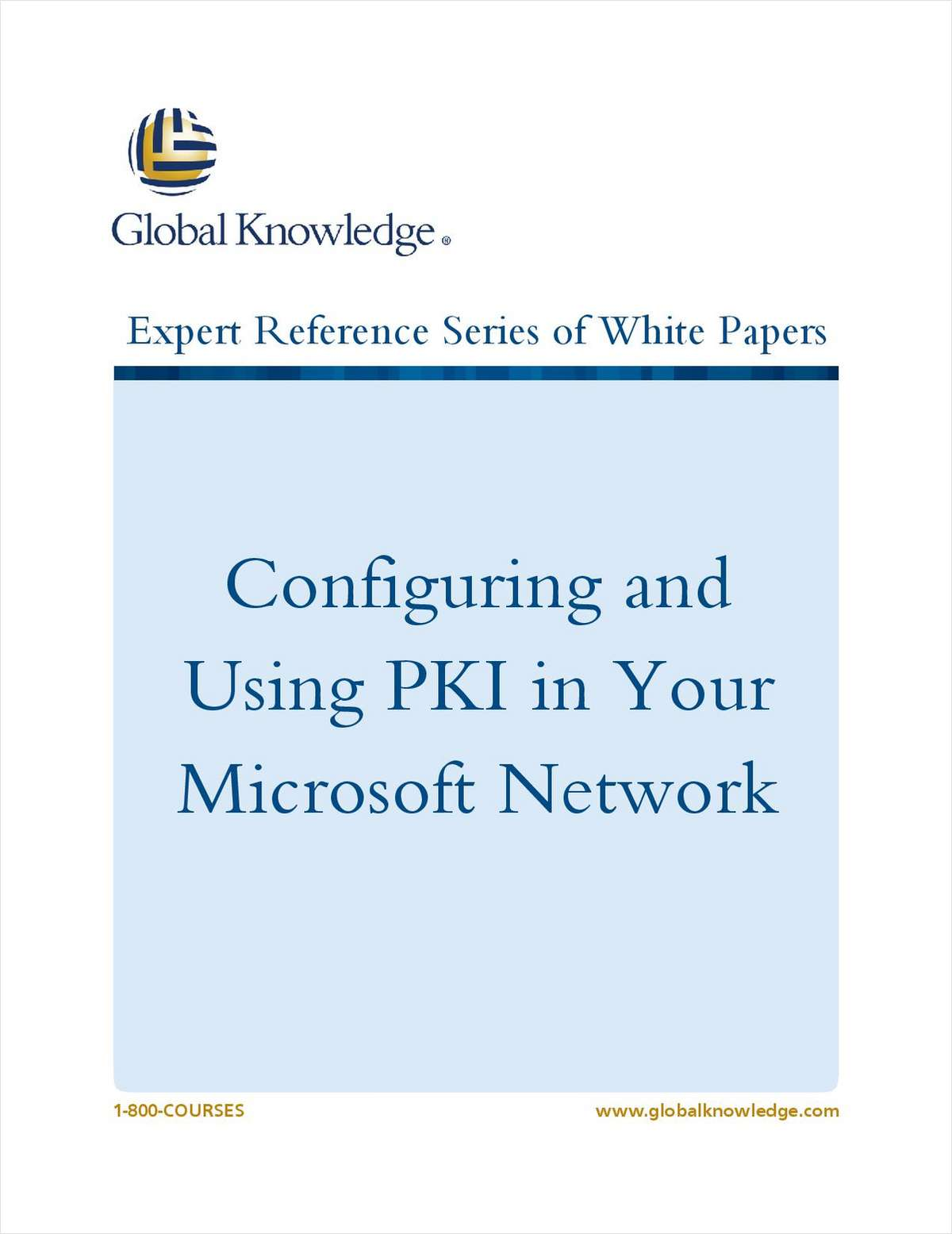 Configuring and Using PKI in Your Microsoft Network
