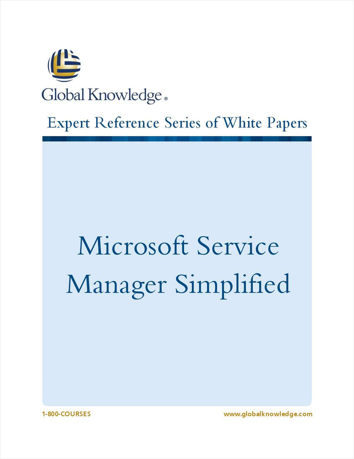 Microsoft Service Manager Simplified