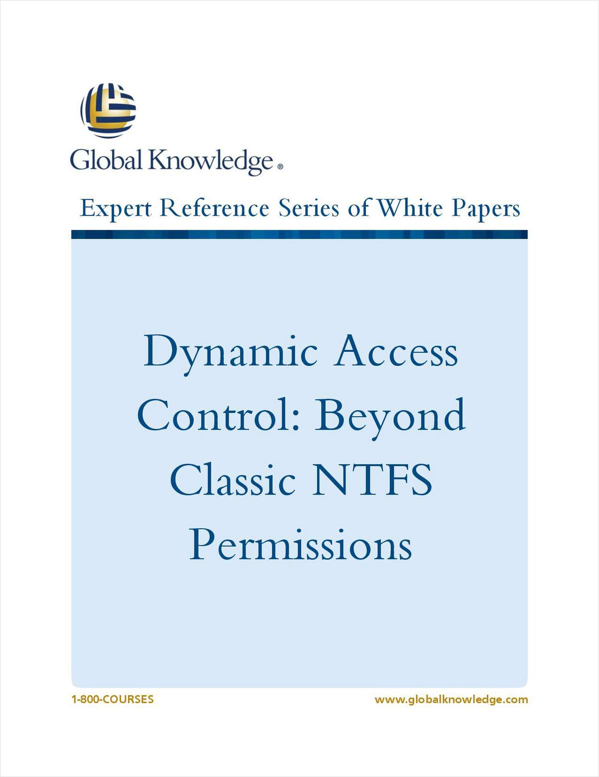 Dynamic Access Control: Beyond Classic NTFS Permissions
