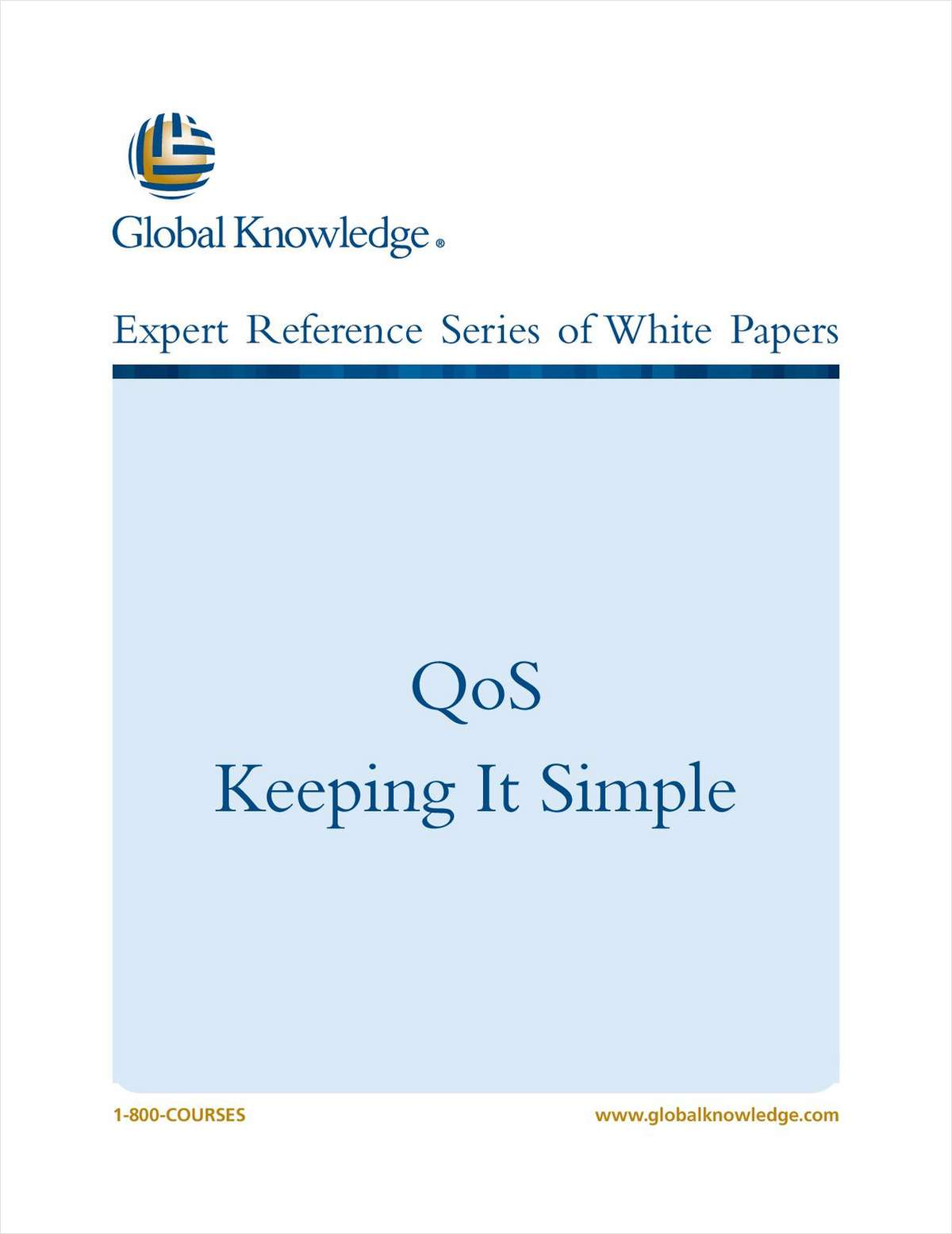 QoS, Keeping it Simple