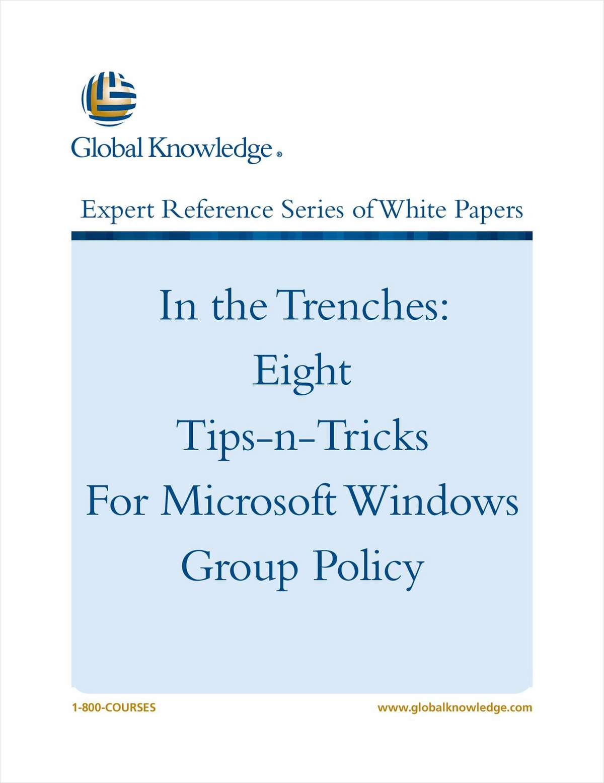 In the Trenches: Eight Tips-n-Tricks for Microsoft Windows Group Policy