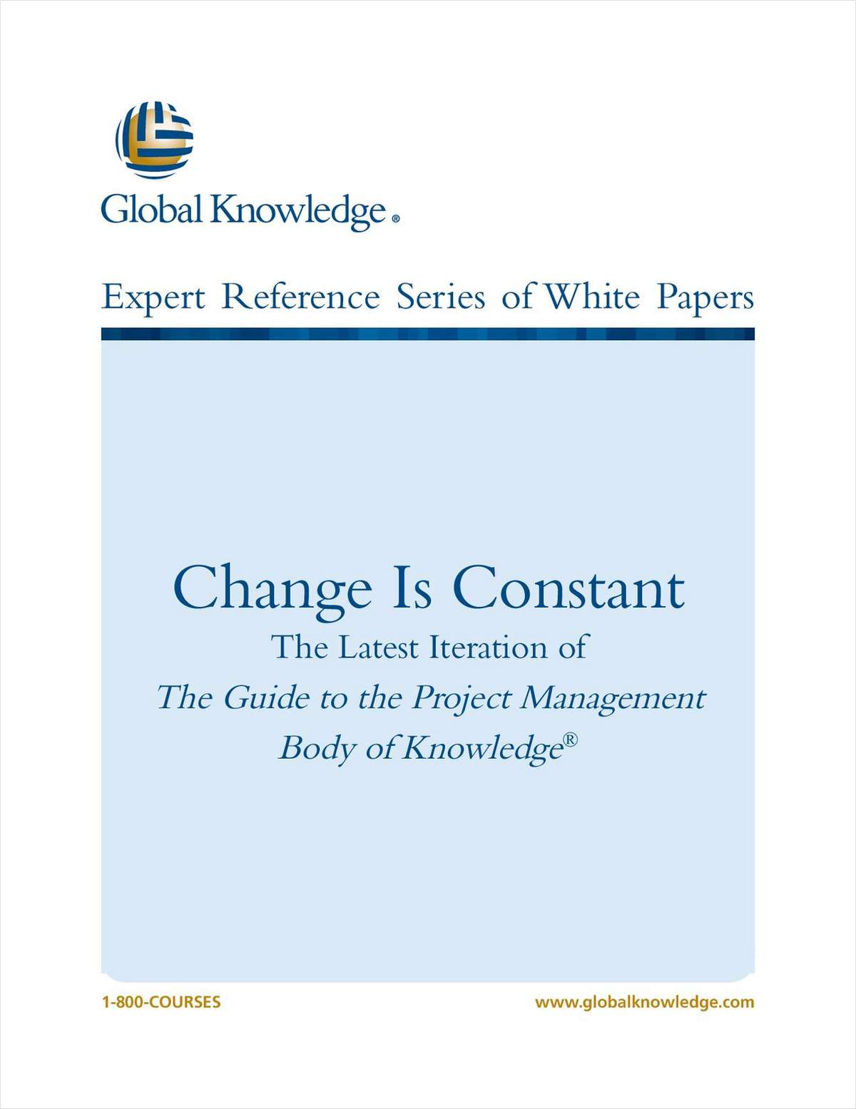 Change Is Constant: PMBOK Guide® 5th Edition