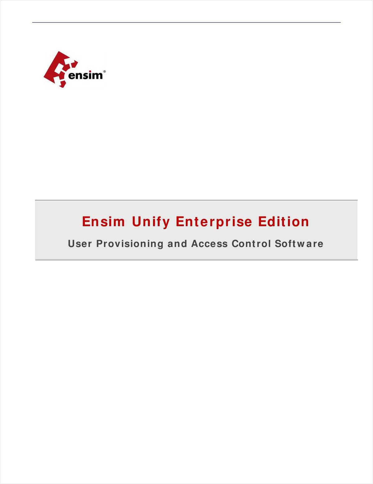 Ensim Unify Enterprise Edition: User Provisioning and Access Control Software