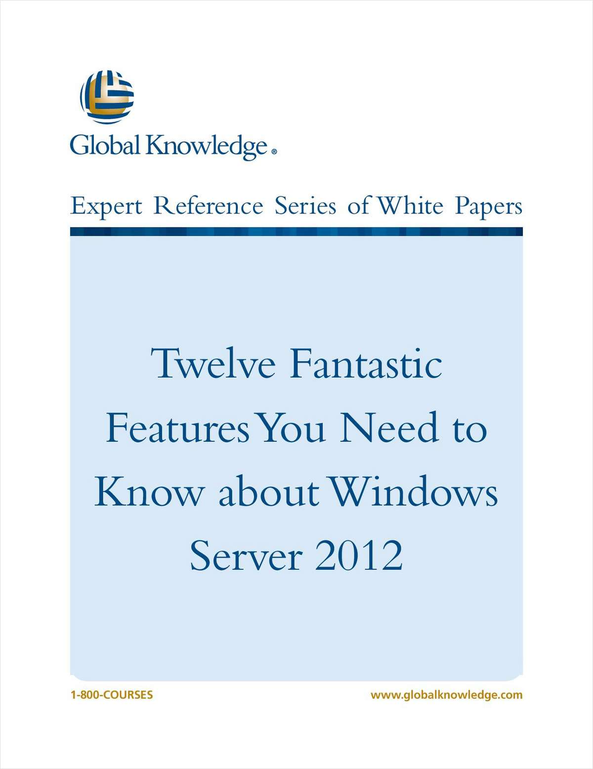 Twelve Fantastic Features You Need to Know about Windows Server 2012