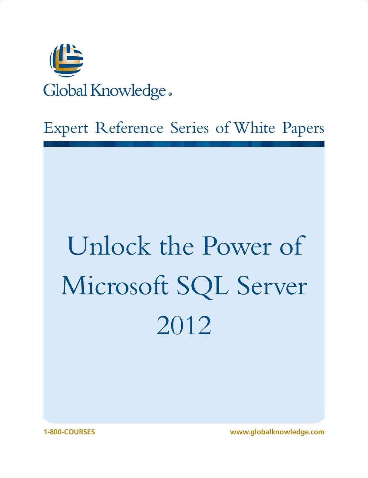 Unlock the Power of Microsoft SQL Server 2012