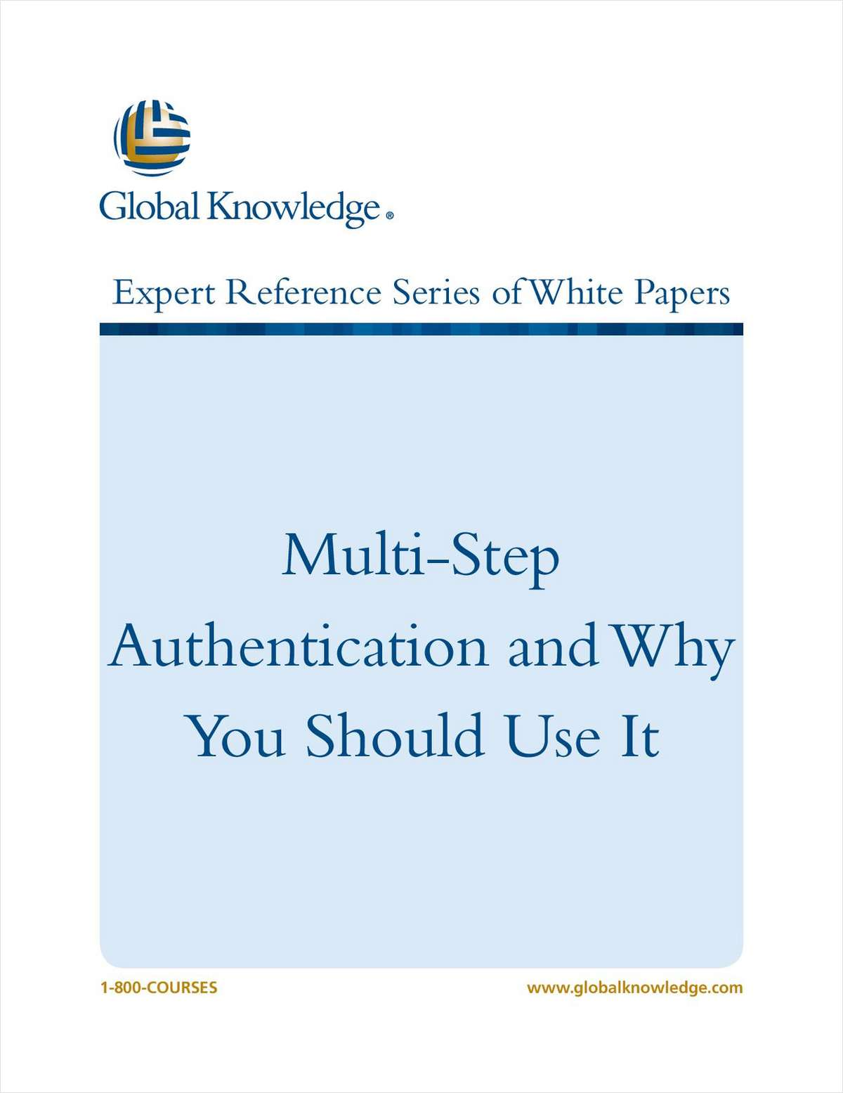 Multi-Step Authentication and Why You Should Use It